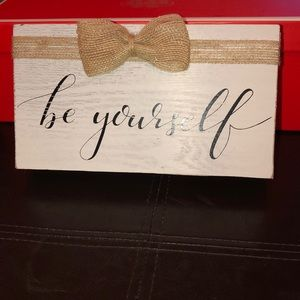"""Cute wooden sign """"Be Yourself """" !"""